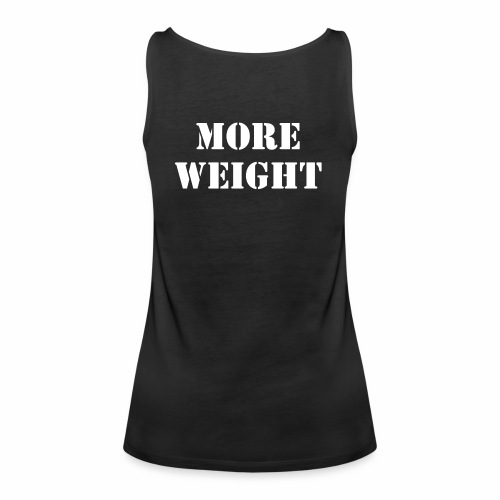 """""""More weight"""" Quote by Giles Corey in 1692. - Women's Premium Tank Top"""
