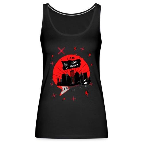 I AM ROC HARD Graphic - Women's Premium Tank Top