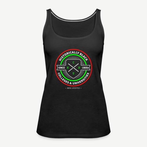 Historically Black Colleges and Universities - Women's Premium Tank Top
