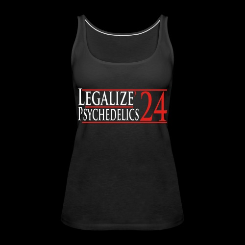 Legalize Psychedelics - Women's Premium Tank Top