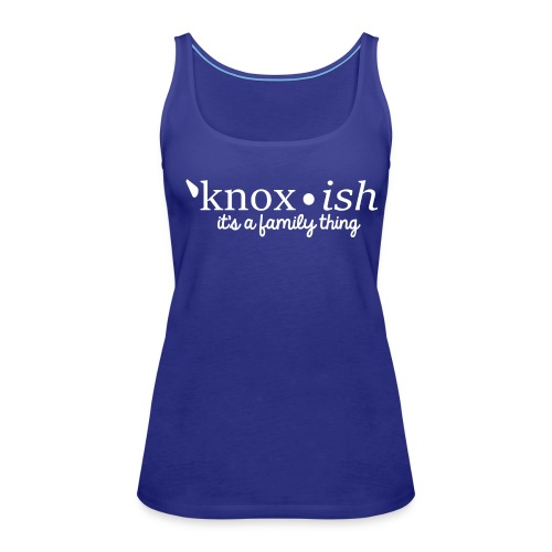 Knox-ish It's a Family Thing - Women's Premium Tank Top