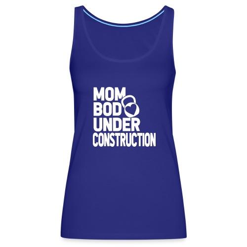 MOM BOD - Women's Premium Tank Top
