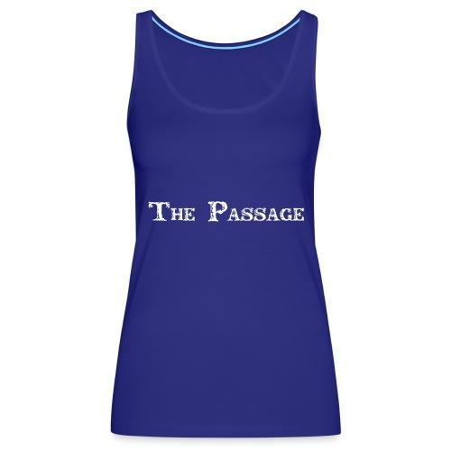 The Passage - Women's Premium Tank Top