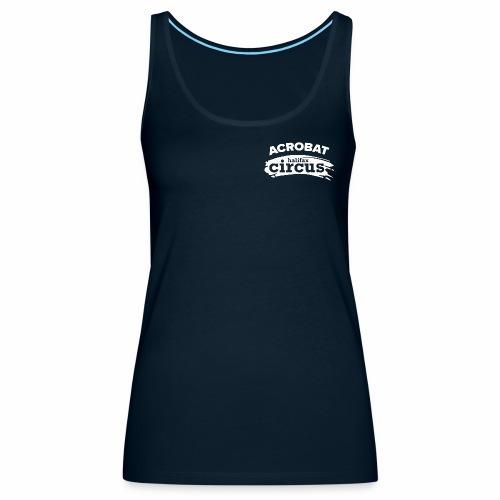 Halifax Circus Acrobat - Women's Premium Tank Top