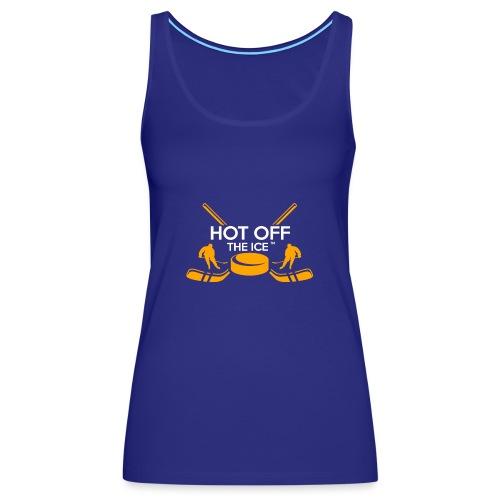 Hot Off The Ice - Women's Premium Tank Top