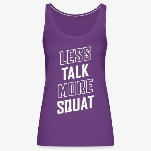 Less Talk More Squat - Women's Premium Tank Top