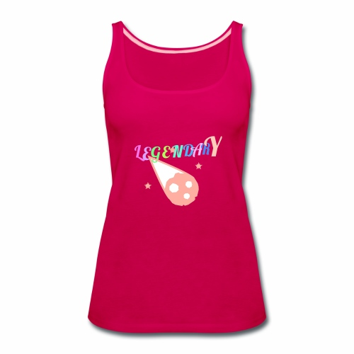 Legendary - Women's Premium Tank Top