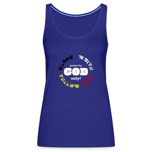 Power by GOD (Black, White, Yellow, Red) - Women's Premium Tank Top