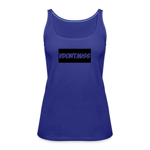 vDontMiss Nation - Women's Premium Tank Top