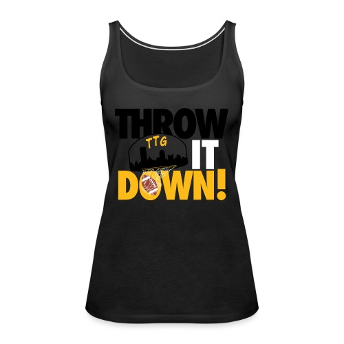 Throw it Down! (Turnover Dunk) - Women's Premium Tank Top