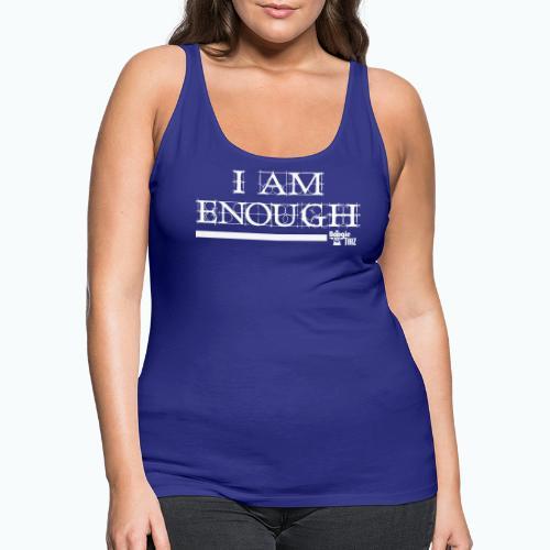 ENOUGH - Women's Premium Tank Top