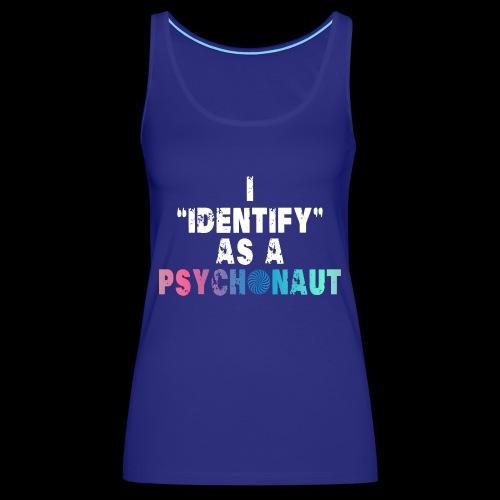 Identify Psychonaut - Women's Premium Tank Top