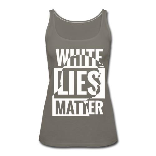 Trump white lies matter shirt - Women's Premium Tank Top