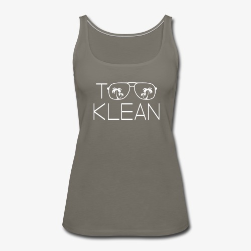 TOO KLEAN WHITE LOGO - Women's Premium Tank Top