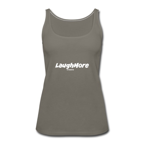 LAUGH MORE T-SHIRTS - Women's Premium Tank Top
