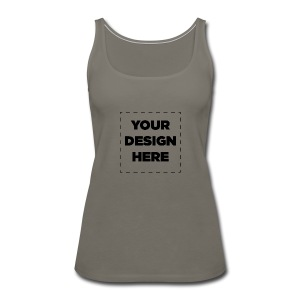 Name of design - Women's Premium Tank Top