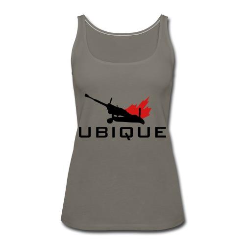 Ubique - Women's Premium Tank Top