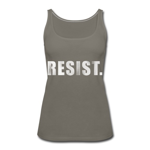 RESIST. - Women's Premium Tank Top