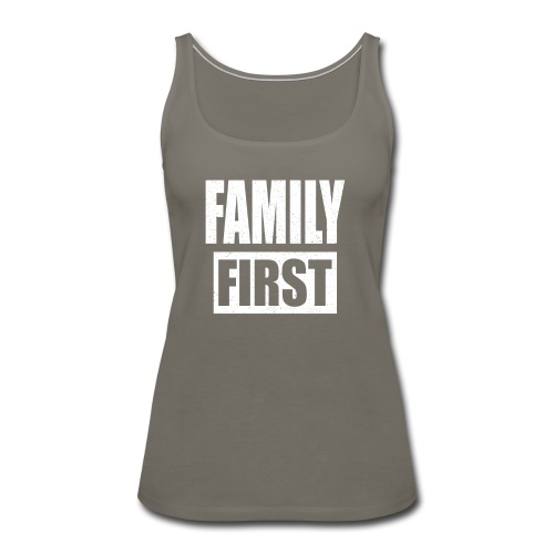FAMILY FIRST T-SHIRT [MATCHING CLOTH/OUTFIT] - Women's Premium Tank Top