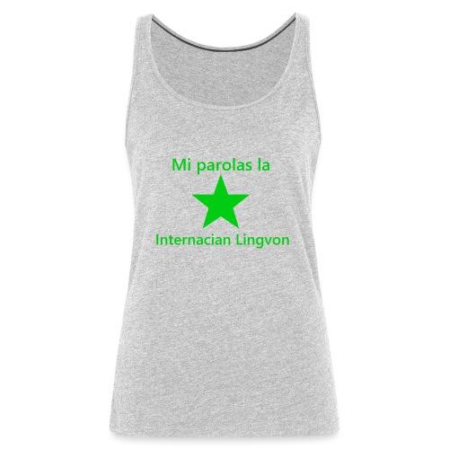 I speak the international language - Women's Premium Tank Top