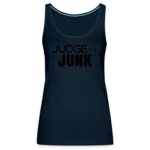 Judge my Junk Tshirt 03 - Women's Premium Tank Top