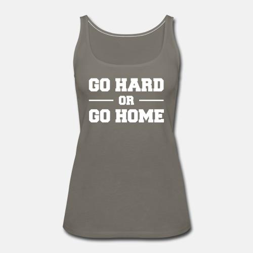 Go hard or go home ats