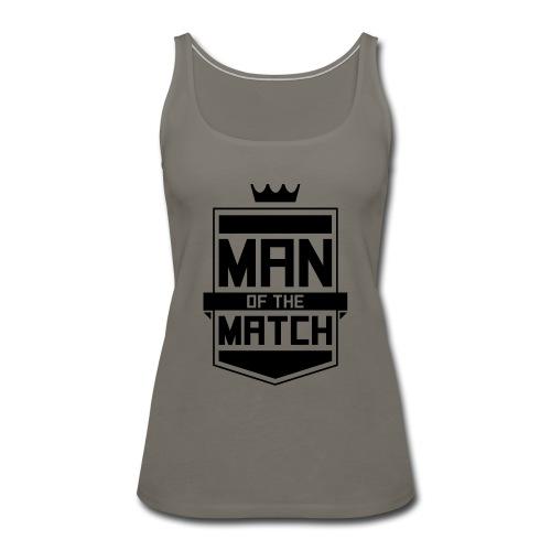 Man of the Match - Women's Premium Tank Top