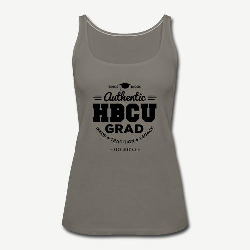 Authentic HBCU Grad - Women's Premium Tank Top
