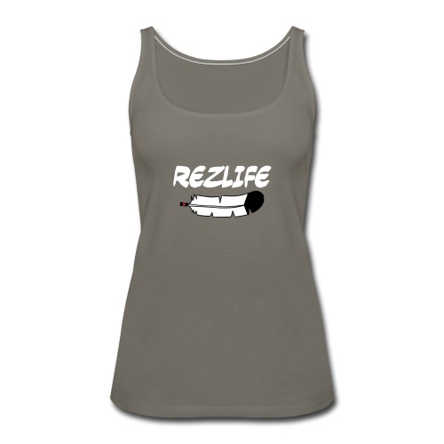 Rez Life - Women's Premium Tank Top
