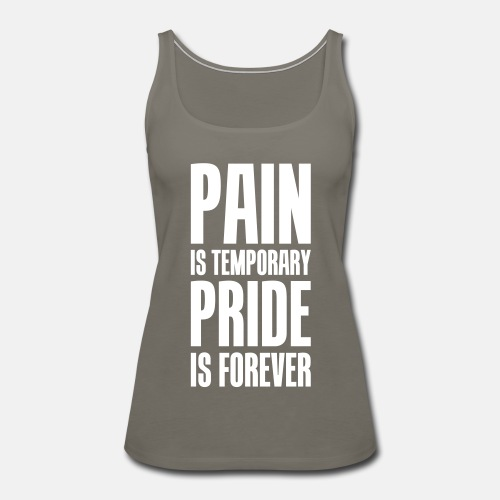 Pain is temporary pride is forever ats
