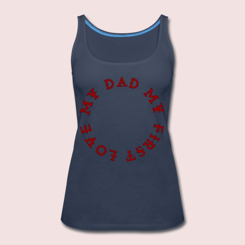 Happy Father's Day - Women's Premium Tank Top