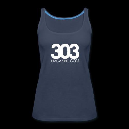 303 Magazine — White Logo - Women's Premium Tank Top