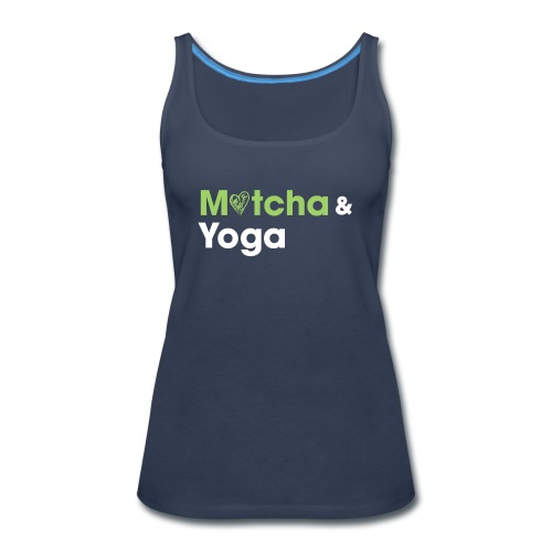 Matcha & Yoga T-shirt - Women's Premium Tank Top