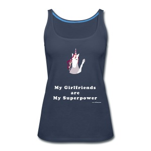 My Girlfriends are My Superpower - Women's Premium Tank Top