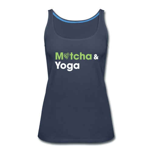 Matcha & Yoga T-shirt - Women's Premium Tank Top