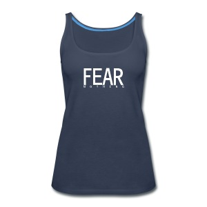FEAR_NOTHING - Women's Premium Tank Top