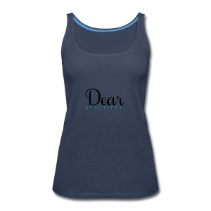 Dear Beautiful Campaign - Women's Premium Tank Top