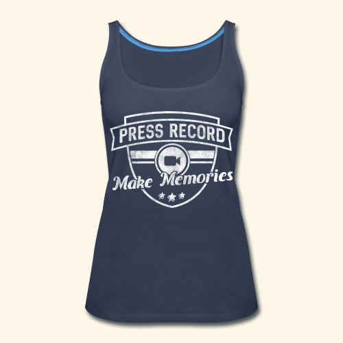 pressrecord_makememories2 - Women's Premium Tank Top