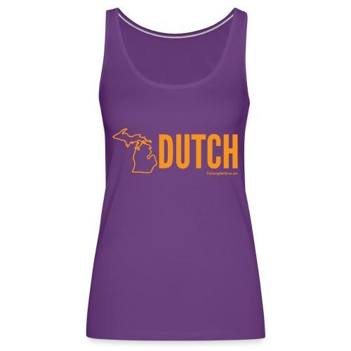 Michigan Dutch (orange) - Women's Premium Tank Top