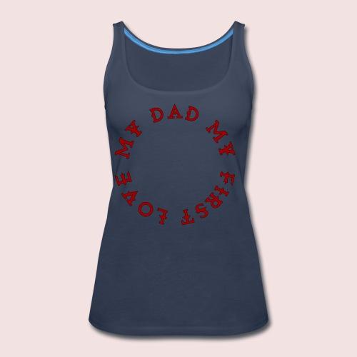 Happy Father's Day - Women's Premium Tank Top