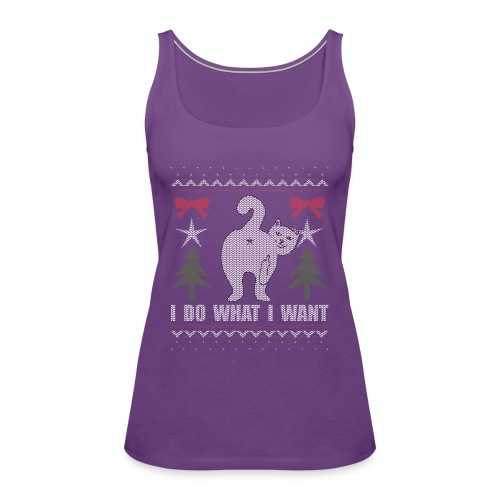 Ugly Christmas Sweater I Do What I Want Cat - Women's Premium Tank Top