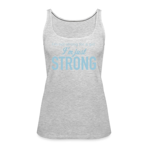Strong for a Girl - Women's Premium Tank Top