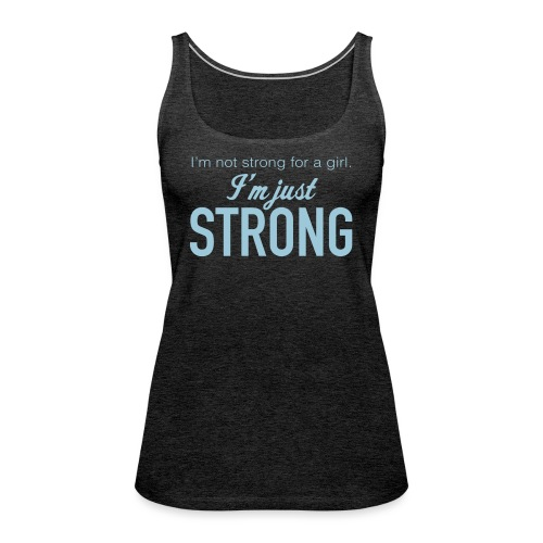 Strong for a Girl - Women's Premium Tank Top