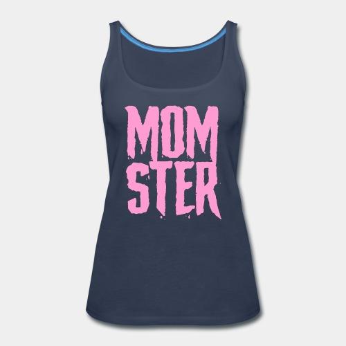 mother mom monster - Women's Premium Tank Top