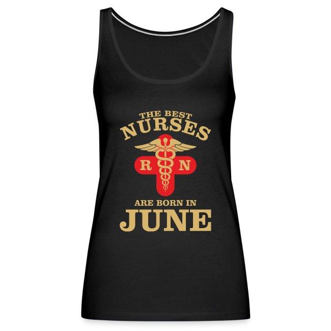 The Best Nurses are born in June
