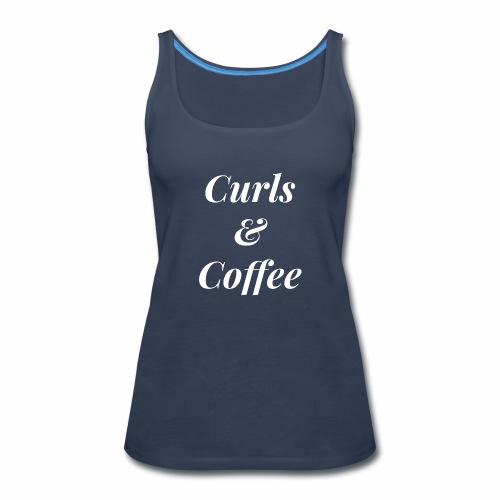 curls and coffee - Women's Premium Tank Top