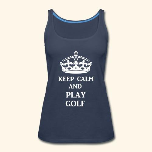 keep calm play golf wht - Women's Premium Tank Top