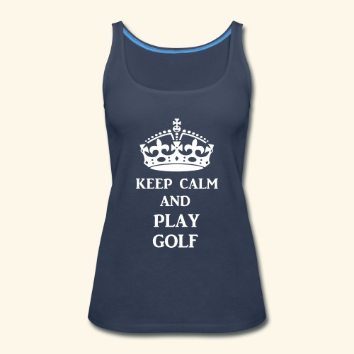 keep calm play golf wht - Women's Premium Tank Top