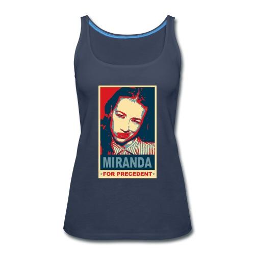 Miranda Sings Miranda For Precedent - Women's Premium Tank Top