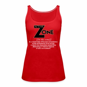 in the zone definition 1 - Women's Premium Tank Top